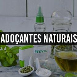 Edulcorantes Naturais (Adoçantes)